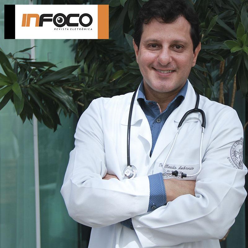 Reportagem Revista Eletrônica InFoco: Dr. Cláudio Ambrósio: conheça o médico das celebridades